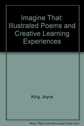 9780876204092: Imagine That: Illustrated Poems and Creative Learning Experiences
