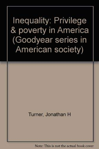 Inequality: Privilege & Poverty in America