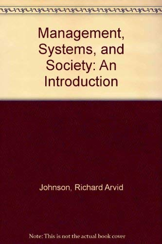9780876205402: Management, Systems, and Society: An Introduction