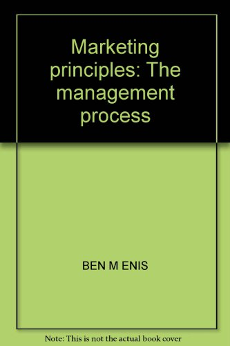 Marketing principles: The management process: Enis, Ben M