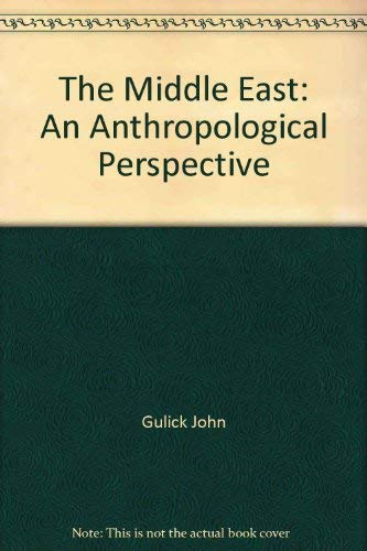 9780876205778: Title: The Middle East An anthropological perspective Goo
