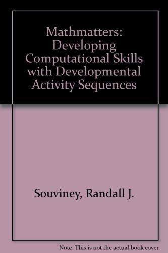 9780876206003: Mathmatters: Developing Computational Skills with Developmental Activity Sequences