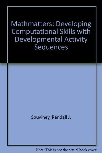 9780876206010: Mathmatters: Developing Computational Skills with Developmental Activity Sequences