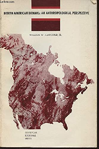 9780876206232: North American Indians: An Anthropological Perspective