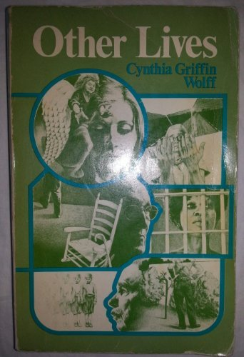 Other Lives: Wolff, Cynthia Griffin