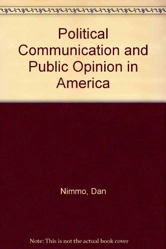 9780876206812: Political Communication and Public Opinion in America
