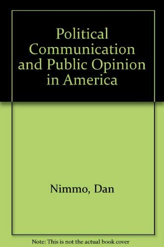9780876206829: Political Communication and Public Opinion in America