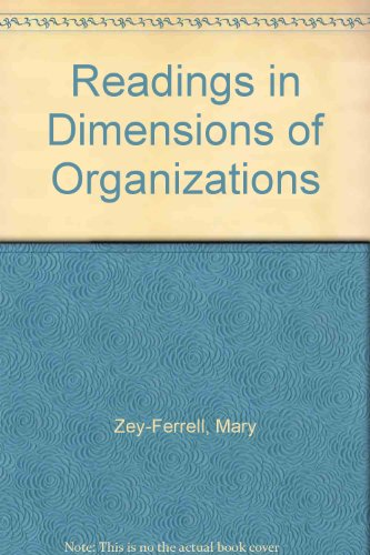 Readings in Dimensions of Organizations: Mary Zey-Ferrell