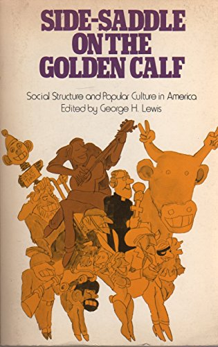 Side-Saddle on the Golden Calf: Social Structure: George H. Lewis