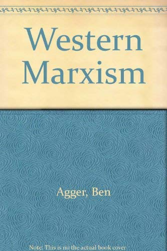 Western Marxism: An Introduction: Agger, Ben