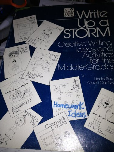 9780876209660: Write Up a Storm: Creative Writing Ideas and Activities For the Middle Grades