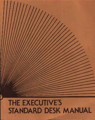 9780876220481: The Executive's Standard Desk Manual