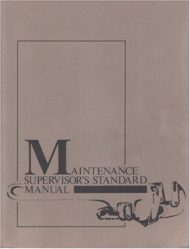 9780876220528: Maintenance Supervisor's Standard Manual