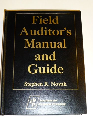 9780876241493: Field Auditor's Manual and Guide