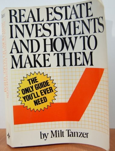 9780876244814: Real Estate Investments and How to Make Them