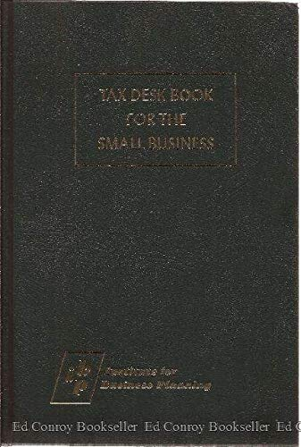 9780876245583: Tax desk book for the small business