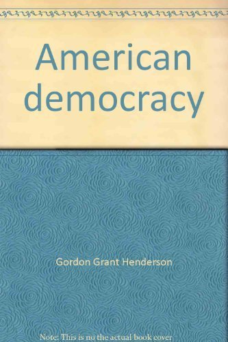 American Democracy: People, Politics, and Policies