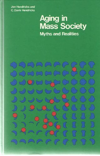 9780876260326: Ageing in Mass Society: Myths and Realities