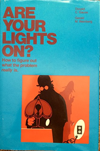9780876260487: Are Your Lights On?: How to Figure Out what the Problem Really Is
