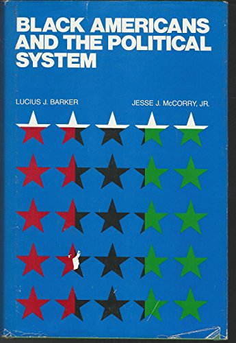 9780876260807: Black Americans and the political system