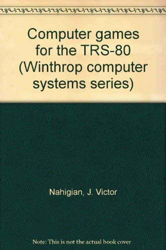 9780876261422: Computer games for the TRS-80 (Winthrop computer systems series)
