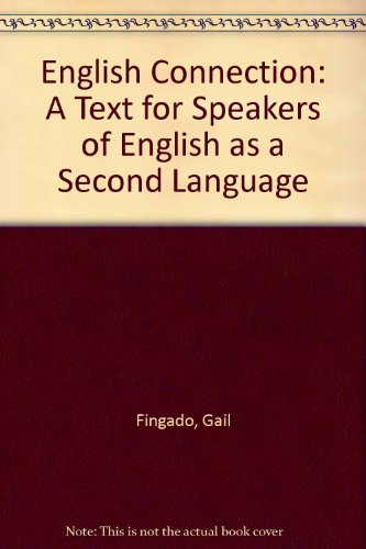 9780876262368: English Connection: A Text for Speakers of English as a Second Language