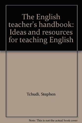 9780876262429: The English teacher's handbook: Ideas and resources for teaching English