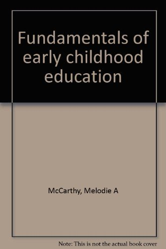 9780876262979: Fundamentals of early childhood education