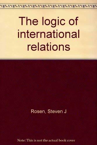 9780876265062: The logic of international relations