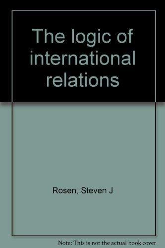 9780876265086: The logic of international relations