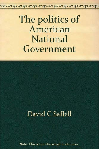 9780876266410: The politics of American National Government