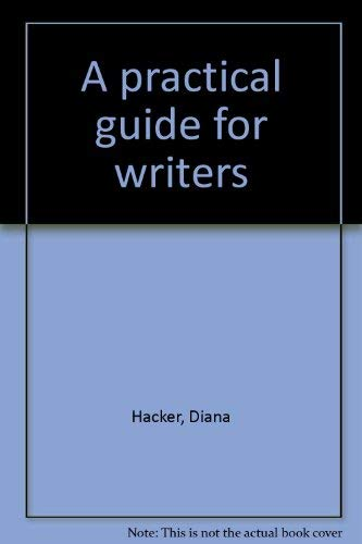 9780876266472: A practical guide for writers
