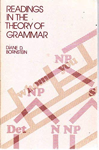 Readings in the Theory of Grammar: From the 17th to the 20th Century
