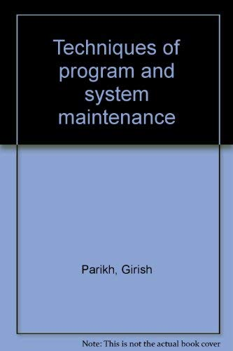 9780876268742: Techniques of program and system maintenance