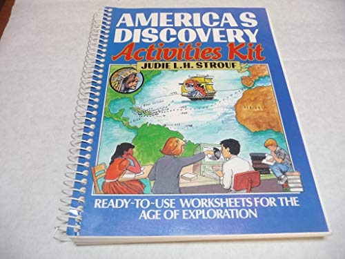 9780876281086: America's Discovery Activities Kit: Ready-To-Use Worksheets for the Age of Exploration
