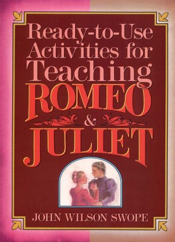 9780876281147: Ready-To-Use Activities for Teaching Romeo & Juliet (Shakespeare Teacher's Activity Library)