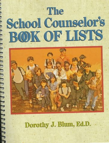 9780876281291: The School Counselor's Book of Lists (J-B Ed: Book of Lists)