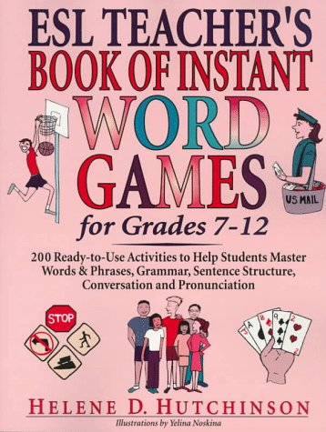 9780876281321: Esl Teacher's Book of Instant Word Games : For Grades 7-12
