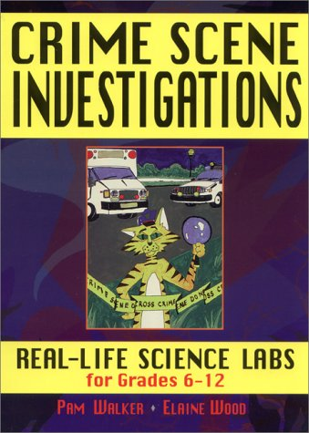 9780876281352: Crime Scene Investigations: Real Life Science Labs For Grades 6-12