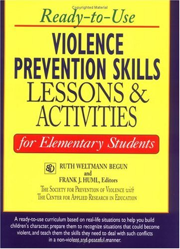 Ready-to-Use Violence Prevention Skills Lessons and Activities: Center for Applied