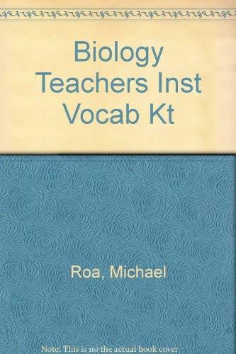Biology Teachers Instant Vocabulary Kit: For Grades 7-12: Roa, Michael L.