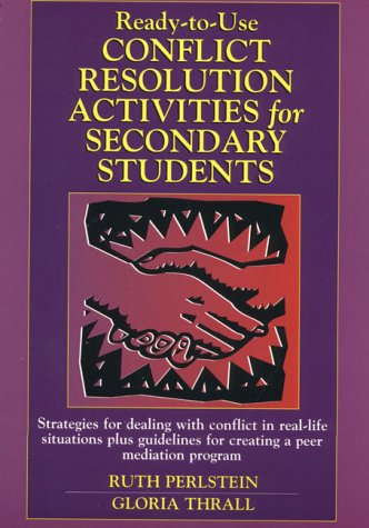9780876281956: Ready-to-Use Conflict Resolution Activities for Secondary Students (J-B Ed: Ready-to-Use Activities)