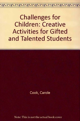 9780876281963: Challenges for Children: Creative Activities for Gifted and Talented Students