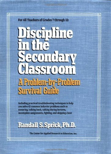 9780876282489: Discipline in the Secondary Classroom: A Problem-by-Problem Survival Guide