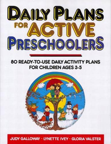9780876282502: Daily Plans for Active Preschoolers: 80 Ready-To-Use Daily Activity Plans for Children Ages 3-5