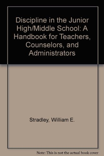 9780876282649: Discipline in the Junior High/Middle School: A Handbook for Teachers, Counselors, and Administrators