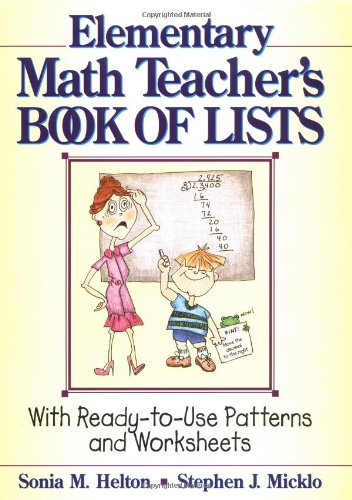 9780876282892: The Elementary Math Teacher's Book of Lists: With Ready-to-Use Patterns and Worksheets (J–B Ed: Book of Lists)