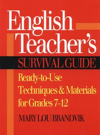 9780876282984: English Teachers Survival Guide: Ready-to-Use Techniques and Materials for Grades 7 - 12 (J-B Ed: Survival Guides)