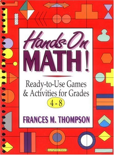 9780876283837: Hands-On Math!: Ready-to-Use Games & Activities for Grades 4-8 (J-B Ed: Hands On)