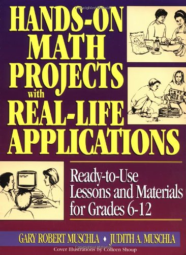 9780876283844: Hands-On Math Projects with Real Life Applications: Ready-to-Use Lessons and Materials for Grades 6-12 (J-B Ed: Hands On)